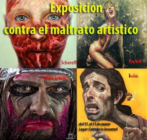 Exposición contra el maltrato artístico