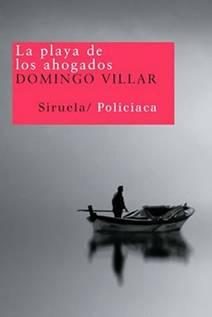 """""""Ojos de agua"""" y """"La playa de los ahogados"""" de Domingo Villar"""
