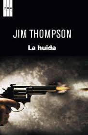 """""""La huida"""" de Jim Tompson"""