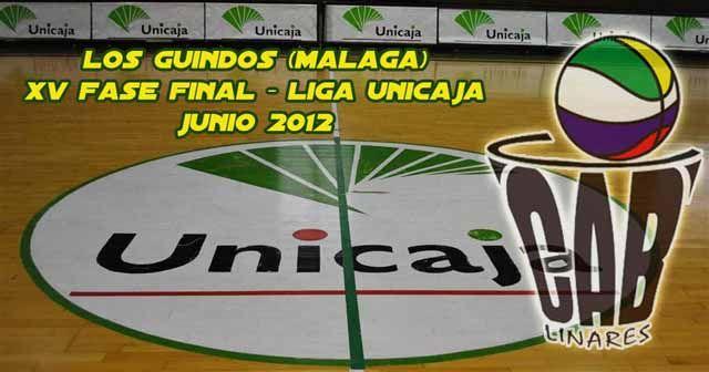 El CAB Linares en la fase final de la XV Liga Unicaja