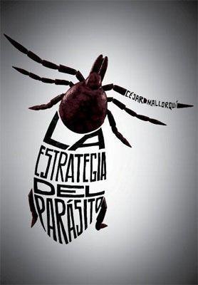"""""""La estrategia del parásito"""" de Cesar Mallorquí"""