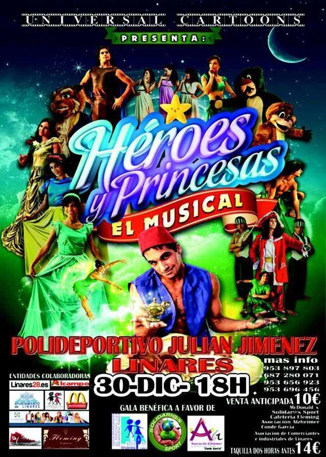 """""""Héroes y princesas"""" un musical solidario para Linares"""