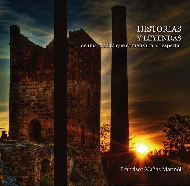 Francisco Mañas ultima su libro de leyendas e historias de las minas
