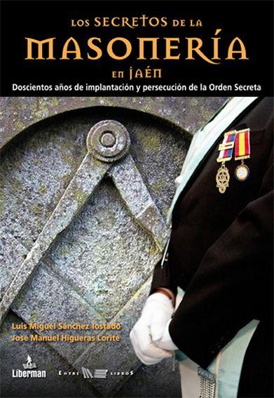 """Esta tarde se presenta el libro """"Los secretos de la masonería en Jaén"""""""