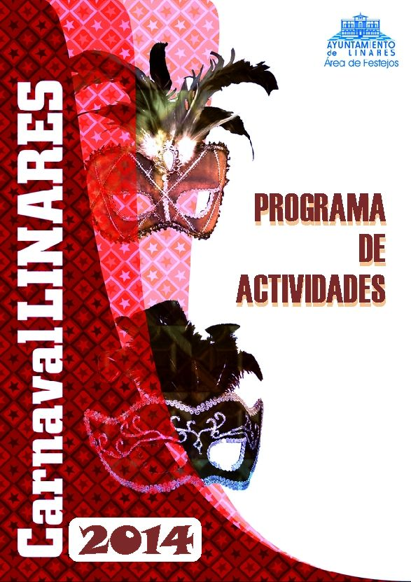 Esta semana comienzan las actividades del Carnaval de Linares 2014