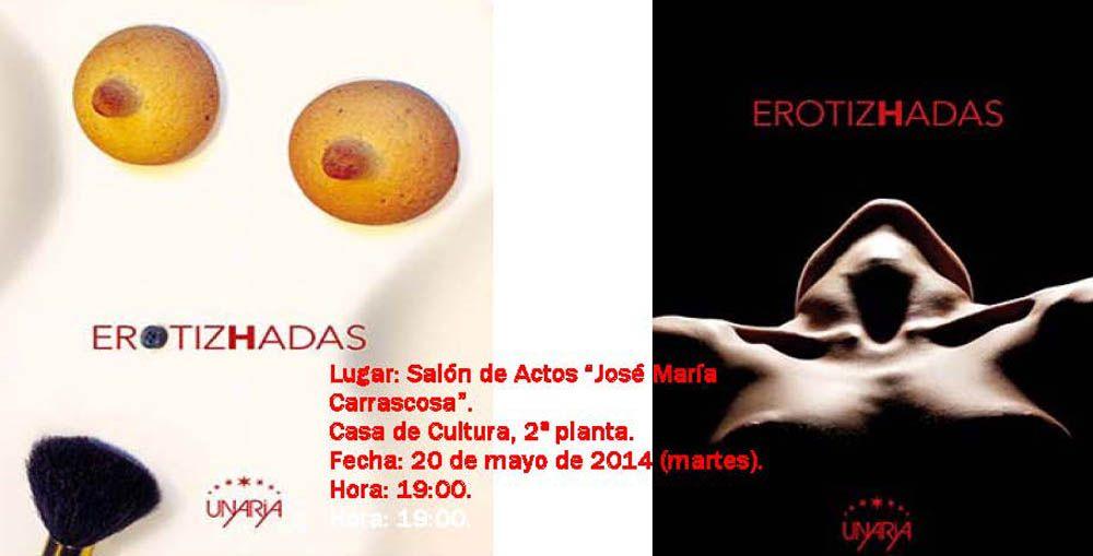 """Presentación del libro """"Erotizhadas"""""""