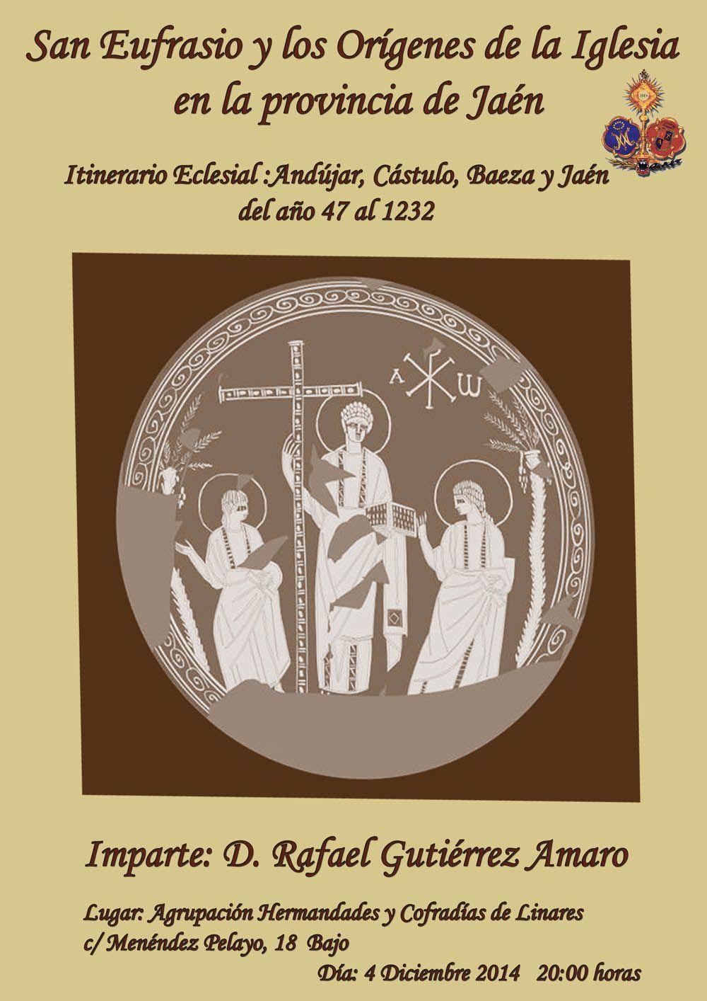 """Conferencia sobre """"San Eufrasio y los Orígenes de la Iglesia en la provincia de Jaén"""""""