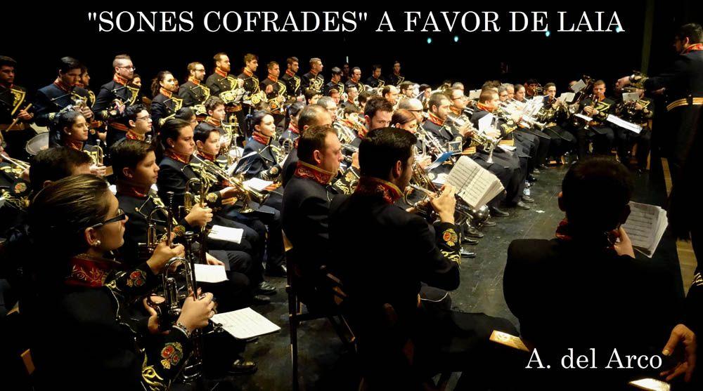 """SONES COFRADES  """"A FAVOR DE LAIA"""""""